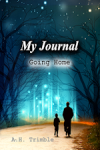 My Journal - Going Home