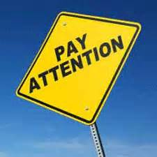 Situational awareness - pay attention sign
