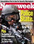 Newsweek magazine wrote about the American police state years ago.