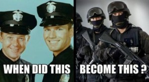 When did this become this - peace officers become law enforcement officers become thugs with badges