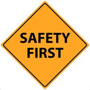 Image result for safety #1 priority