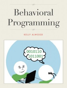 Kelly Alwood book Behavioral Programming: The Manipulation of Social Interaction