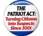 Patriot Act - citzens are suspects
