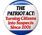 Patriot Act - citzens are suspects