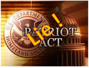 Patriot Act is a lie and unconstitutional