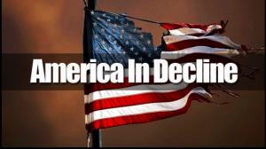 America is decline and will fall