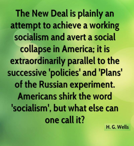 H.G. Wells comment on The New Deal