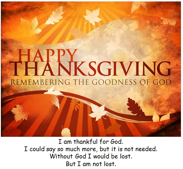 Thanksgiving Message - I am thankful for God