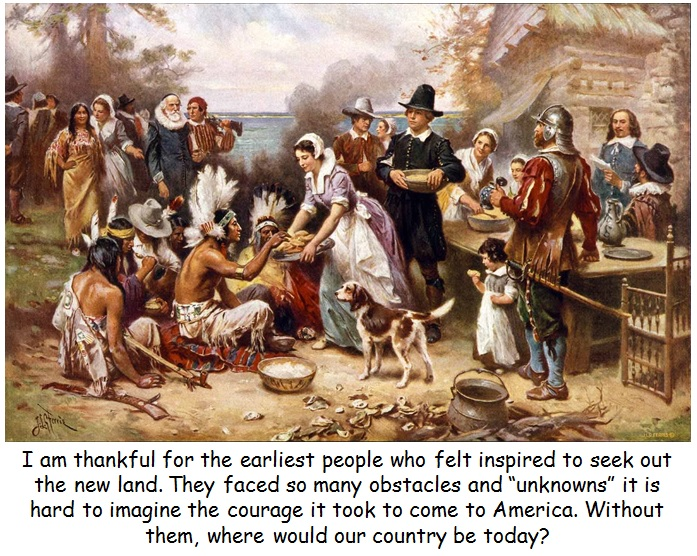 Thanksgiving Message - I am thankful for the Pilgrams