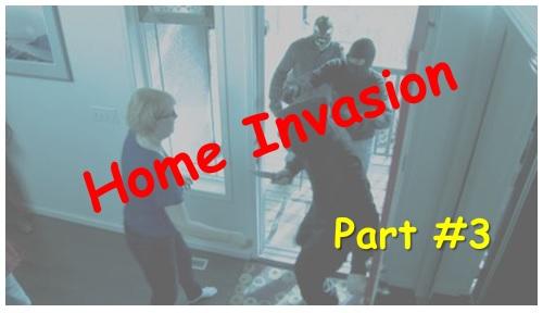 defending against Home Invasion