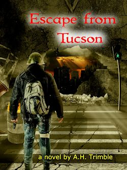 Escape from Tucson by AH Trimble