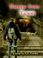 Escape fromTucson by AH Trimble