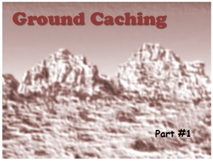 Ground Caching - hiding supplies in a MonoVault